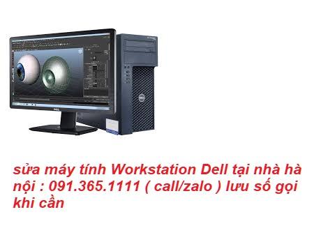 sửa máy tính Workstation Dell tại hà nội