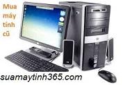 mua thanh lý máy tính cũ giá cao
