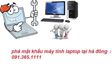phá mật khẩu laptop tại nhà hà đông