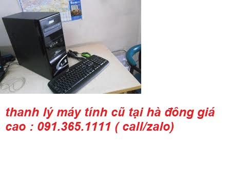 thanh lý máy tính cũ tại hà đông chuyên nghiệp
