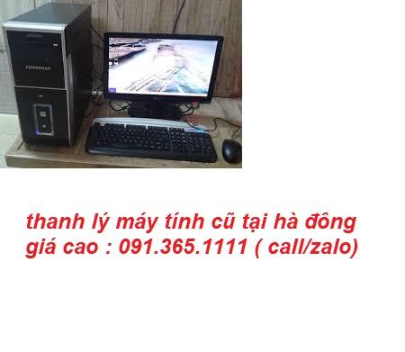 thanh lý máy tính cũ tại hà đông uy tín