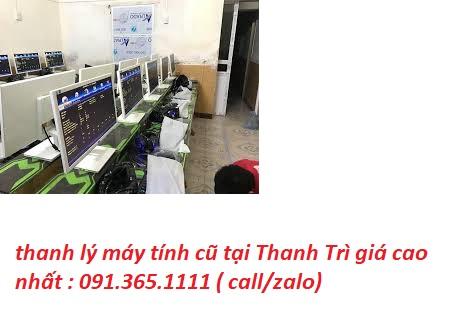 thanh lý máy tính cũ tại Thanh Trì uy tín