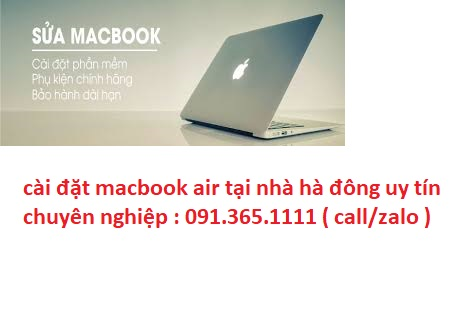 cài đặt macbook air tại nhà hà đông giá rẻ