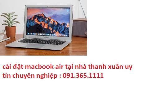 cài đặt macbook air tại nhà thanh xuân giá rẻ