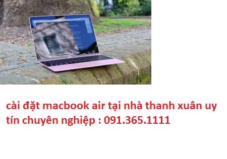 cài đặt macbook air tại nhà thanh xuân