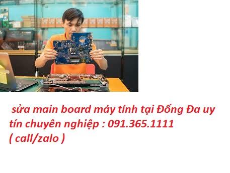 sửa main board máy tính tại Đống Đa uy tín