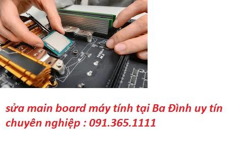 sửa main board máy tính tại Ba Đình chuyên nghiệp
