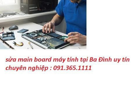 sửa main board máy tính tại Ba Đình uy tín