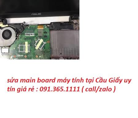sửa main board máy tính tại Cầu Giấy giá rẻ