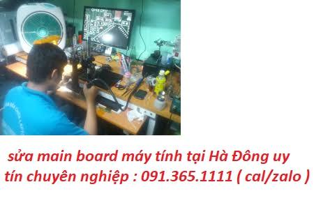 sửa main board máy tính tại Hà Đông
