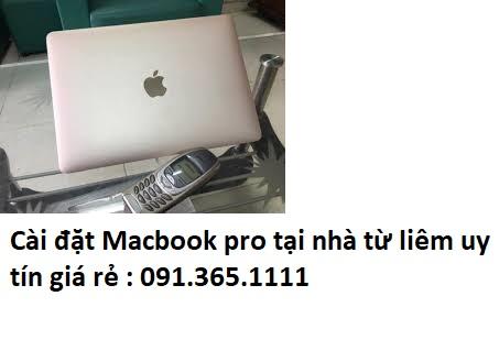 Cài đặt Macbook pro tại nhà từ liêm uy tín