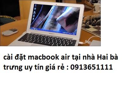 cài đặt macbook air tại nhà Hai bà trưng