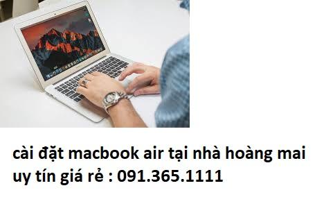 cài đặt macbook air tại nhà hoàng mai giá rẻ