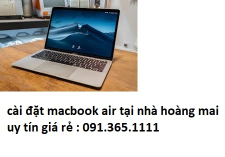 cài đặt macbook air tại nhà hoàng mai