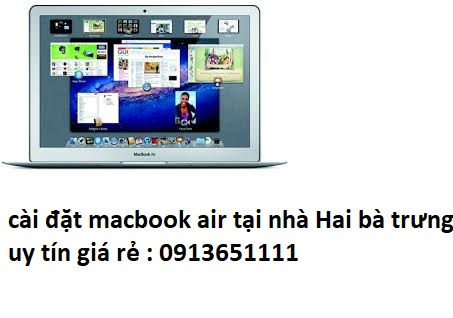 cài đặt macbook air tại nhà quận Hai bà trưng