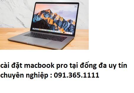 cài đặt macbook pro tại đống đa uy tín