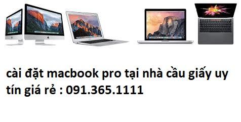 cài đặt macbook pro tại nhà cầu giấy uy tín