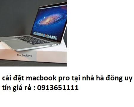 cài đặt macbook pro tại nhà hà đông uy tín
