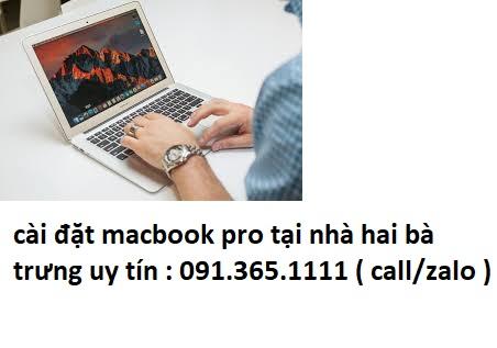 cài đặt macbook pro tại nhà hai bà trưng uy tín
