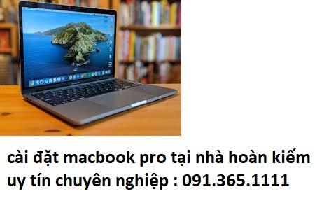 cài đặt macbook pro tại nhà hoàn kiếm uy tín