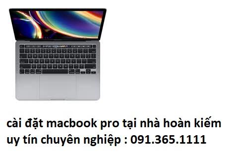 cài đặt macbook pro tại nhà hoàn kiếm
