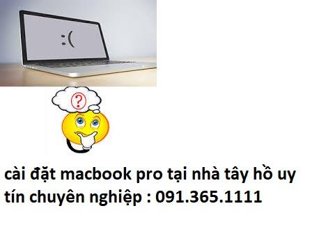 cài đặt macbook pro tại nhà tây hồ giá rẻ