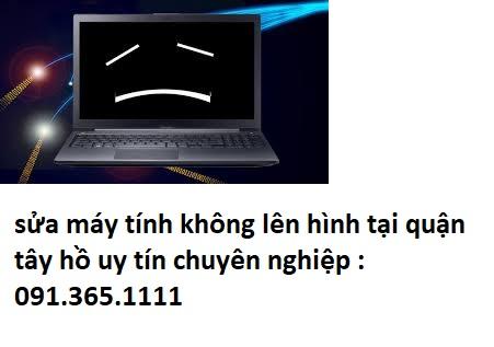sửa máy tính không lên hình tại quận tây hồ